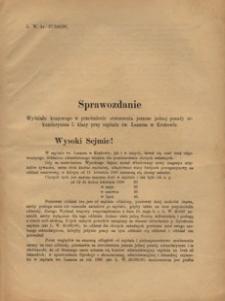 Sprawozdanie Wydziału krajowego w przedmiocie utworzenia jeszcze jednej posady sekundaryusza I. klasy przy szpitalu św. Łazarza w Krakowie