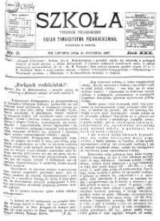 Szkoła : tygodnik pedagogiczny : organ Towarzystwa Pedagogicznego R. 30