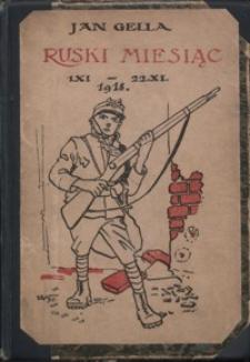 Ruski miesiąc : 1/XI-22/XI 1918 : ilustrowany opis walk listopadowych we Lwowie z 2 mapami