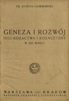 Geneza i rozwój idei kozactwa i Kozaczyzny w XVI wieku