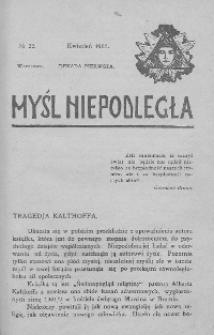 Myśl Niepodległa 1907 nr 22