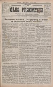 Nowy Głos Przemyski : pismo poświęcone sprawom społecznym, politycznym i ekonomicznym. 1907, R. 5, nr 17-24 (kwiecień)