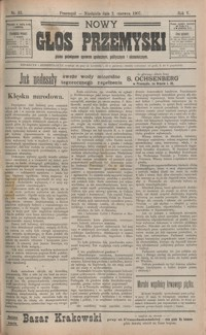 Nowy Głos Przemyski : pismo poświęcone sprawom społecznym, politycznym i ekonomicznym. 1907, R. 5, nr 33-37 (czerwiec)