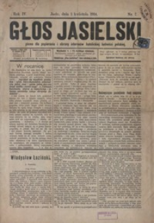 Głos Jasielski : pismo dla popierania i obrony interesów katolickiej ludności polskiej. 1914, R. 4, nr 7