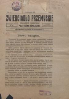 Zwierciadło Przemyskie : niezależne czasopismo polityczno-społeczne. 1926, R. 1, nr 1-2
