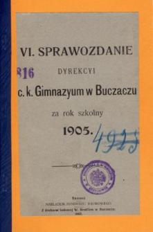 Sprawozdanie Dyrekcyi C. K. Gimnazyum w Buczaczu za rok szkolny 1905