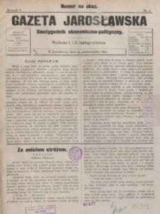 Gazeta Jarosławska : dwutygodnik ekonomiczno-polityczny. 1891, R. 1, nr 1-5