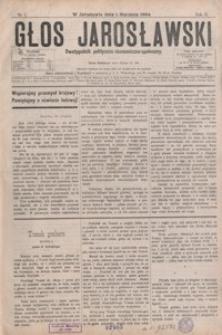 Głos Jarosławski : dwutygodnik polityczno-ekonomiczno-społeczny. 1894, R. 2, nr 1-12, 14-24