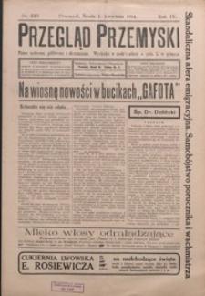 Przegląd Przemyski : pismo społeczne, polityczne i ekonomiczne. 1914, R. 4, nr 225-233 (kwiecień)
