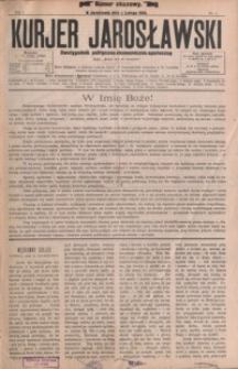 Kurjer Jarosławski : dwutygodnik polityczno-ekonomiczno-społeczny. 1893, R. 1, nr 1-22