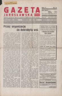 Gazeta Jarosławska : tygodnik poświęcony sprawom gospodarczo-społecznym miasta i powiatu. 1936, R. 5, nr 9-13 (marzec)