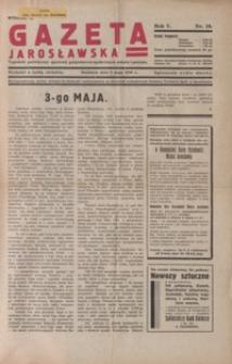 Gazeta Jarosławska : tygodnik poświęcony sprawom gospodarczo-społecznym miasta i powiatu. 1936, R. 5, nr 18-22 (maj)