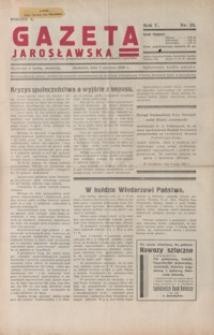 Gazeta Jarosławska : tygodnik poświęcony sprawom gospodarczo-społecznym miasta i powiatu. 1936, R. 5, nr 23-26 (czerwiec)