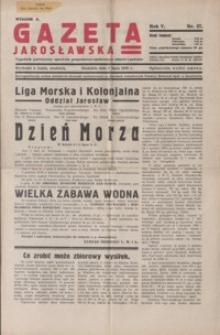 Gazeta Jarosławska : tygodnik poświęcony sprawom gospodarczo-społecznym miasta i powiatu. 1936, R. 5, nr 27-30 (lipiec)
