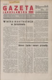 Gazeta Jarosławska : tygodnik poświęcony sprawom gospodarczo-społecznym miasta i powiatu. 1936, R. 5, nr 28-33, 35 (sierpień)