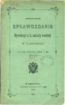 Sprawozdanie Dyrekcyi C. K. Szkoły Realnej w Tarnopolu za rok szkolny 1885/86