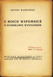 Z moich wspomnień o Stanisławie Wyspiańskim