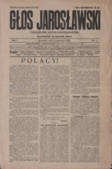 Głos Jarosławski : czasopismo katolicko-narodowe. 1927, R. 1, nr 1-4 (wrzesień)