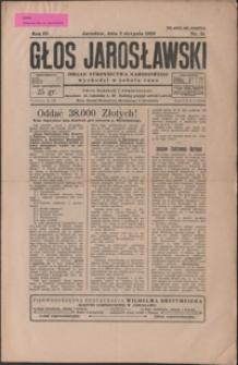 Głos Jarosławski : organ Stronnictwa Narodowego. 1929, R. 3, nr 31-35 (sierpień)
