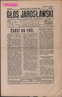 Głos Jarosławski : organ Stronnictwa Narodowego. 1929, R. 3, nr 36-39 (wrzesień)