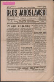 Głos Jarosławski : organ Stronnictwa Narodowego. 1929, R. 3, nr 44-48 (listopad)