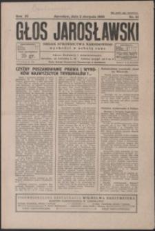 Głos Jarosławski : organ Stronnictwa Narodowego. 1930, R. 4, nr 31-35 (sierpień)