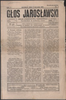 Głos Jarosławski : organ Stronnictwa Narodowego. 1931, R. 5, nr 1-5 (styczeń)