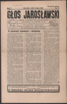 Głos Jarosławski : organ Stronnictwa Narodowego. 1931, R. 5, nr 27-30 (lipiec)