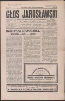 Głos Jarosławski : organ Stronnictwa Narodowego. 1931, R. 5, nr 35 (sierpień)