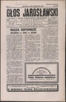 Głos Jarosławski : organ Stronnictwa Narodowego. 1931, R. 5, nr 36-39 (wrzesień)