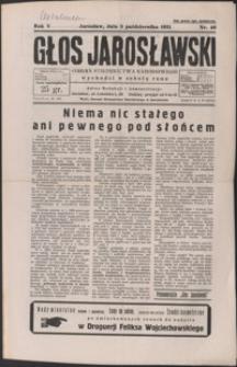 Głos Jarosławski : organ Stronnictwa Narodowego. 1931, R. 5, nr 40-44 (październik)