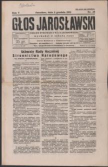 Głos Jarosławski : organ Stronnictwa Narodowego. 1931, R. 5, nr 49-52 (grudzień)