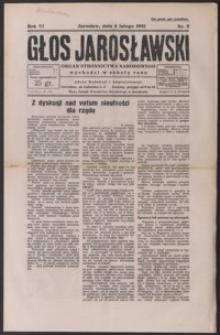 Głos Jarosławski : organ Stronnictwa Narodowego. 1932, R. 6, nr 6-9 (luty)