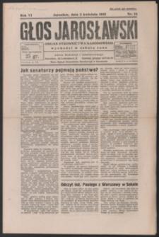 Głos Jarosławski : organ Stronnictwa Narodowego. 1932, R. 6, nr 14-18 (kwiecień)