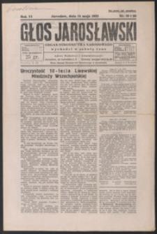 Głos Jarosławski : organ Stronnictwa Narodowego. 1932, R. 6, nr 19-22 (maj)