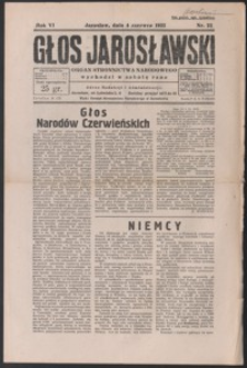 Głos Jarosławski : organ Stronnictwa Narodowego. 1932, R. 6, nr 23-26 (czerwiec)