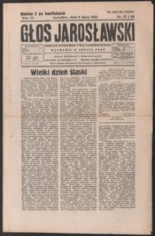 Głos Jarosławski : organ Stronnictwa Narodowego. 1932, R. 6, nr 27-31 (lipiec)