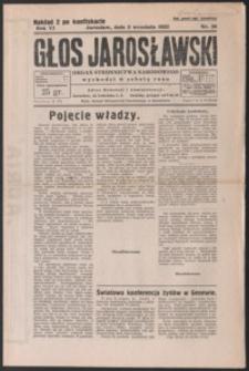 Głos Jarosławski : organ Stronnictwa Narodowego. 1932, R. 6, nr 36-39 (wrzesień)