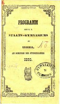 Programm des k. k. Staats-Gymnasiums zu Bochnia am Schlusse des Studienjahres 1850