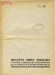Biuletyn Gminy Szkolnej Uczniów Gimnazjum Państwowego im. St. Staszica w Lublinie za rok 1933/34
