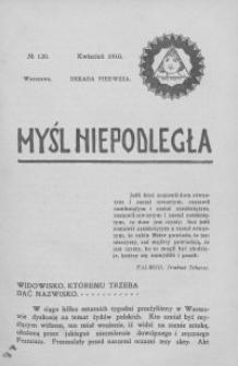 Myśl Niepodległa 1910 nr 130