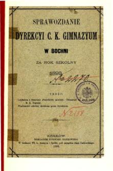 Sprawozdanie Dyrekcyi C. K. Gimnazyum w Bochni za rok szkolny 1893