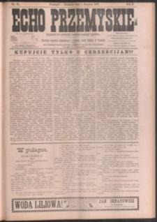 Echo Przemyskie : organ Stronnictwa Katolicko-Narodowego. 1897, R. 2, nr 61-69 (sierpień)