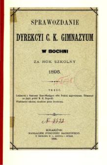 Sprawozdanie Dyrekcyi C. K. Gimnazyum w Bochni za rok szkolny 1895