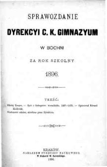 Sprawozdanie Dyrekcyi C. K. Gimnazyum w Bochni za rok szkolny 1896