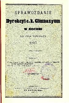 Sprawozdanie Dyrekcyi C. K. Gimnazyum w Bochni za rok szkolny 1897