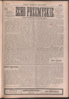 Echo Przemyskie : organ Stronnictwa Katolicko-Narodowego. 1898, R. 3, nr 70-78 (wrzesień)