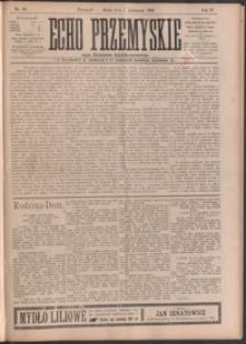 Echo Przemyskie : organ Stronnictwa Katolicko-Narodowego. 1899, R. 4, nr 88-96 (listopad)