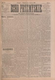 Echo Przemyskie : organ Stronnictwa Katolicko-Narodowego. 1900, R. 5, nr 45-52 (czerwiec)