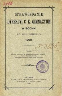 Sprawozdanie Dyrekcyi C. K. Gimnazyum w Bochni za rok szkolny 1900